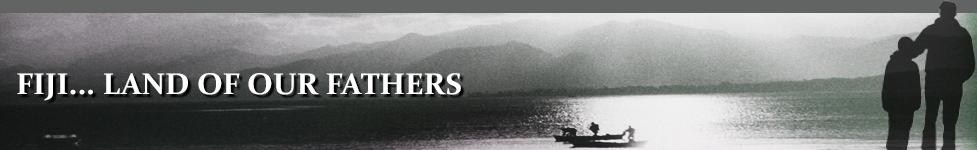 FijiLandOfOurFathers